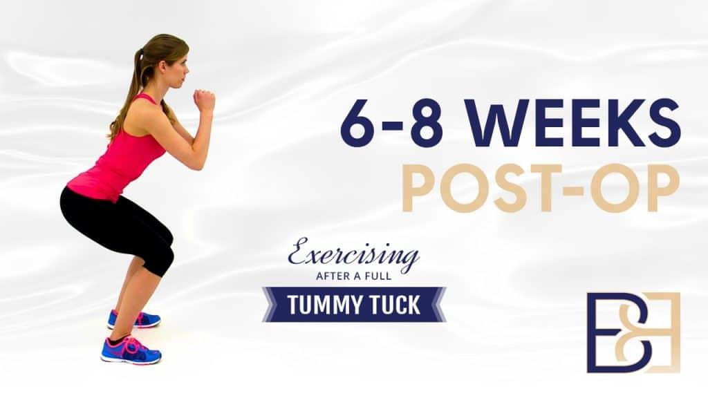 6 - 8 Week Post Tummy Tuck Operation