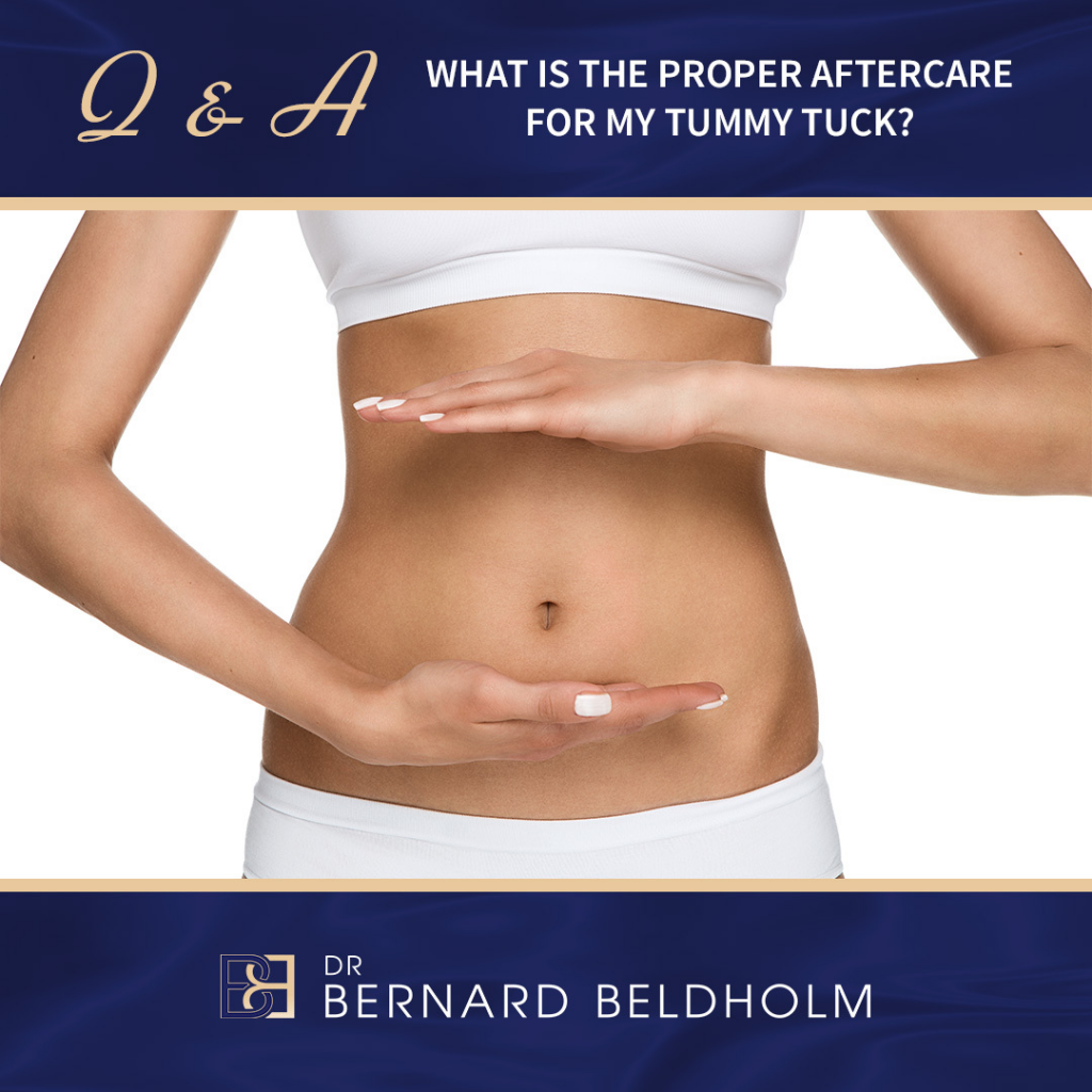 What is the proper aftercare for tummy Tuck