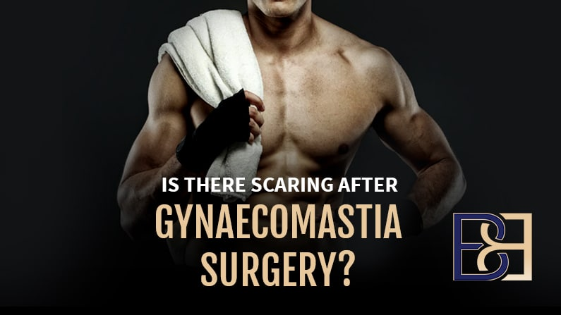 Is there scaring after Gynaecomastia Surgery