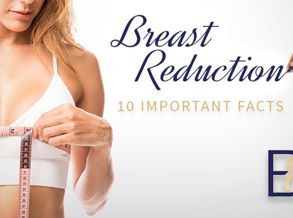 10 important facs about breast reduction